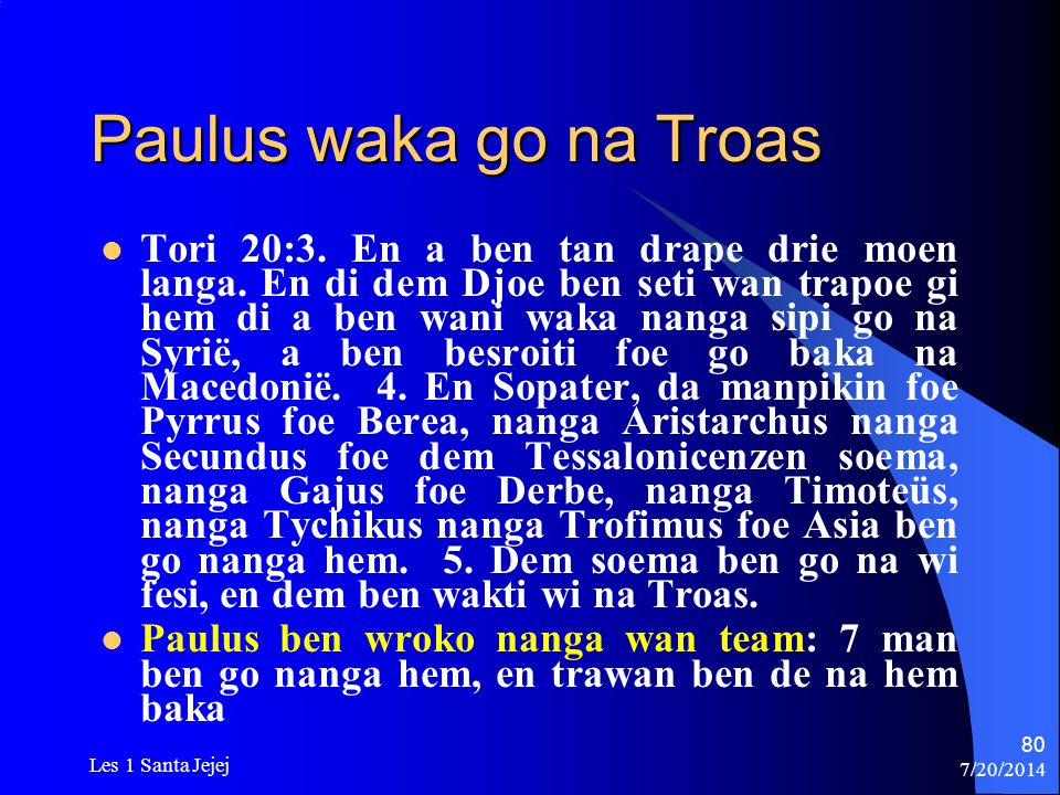 Paulus waka go na Troas