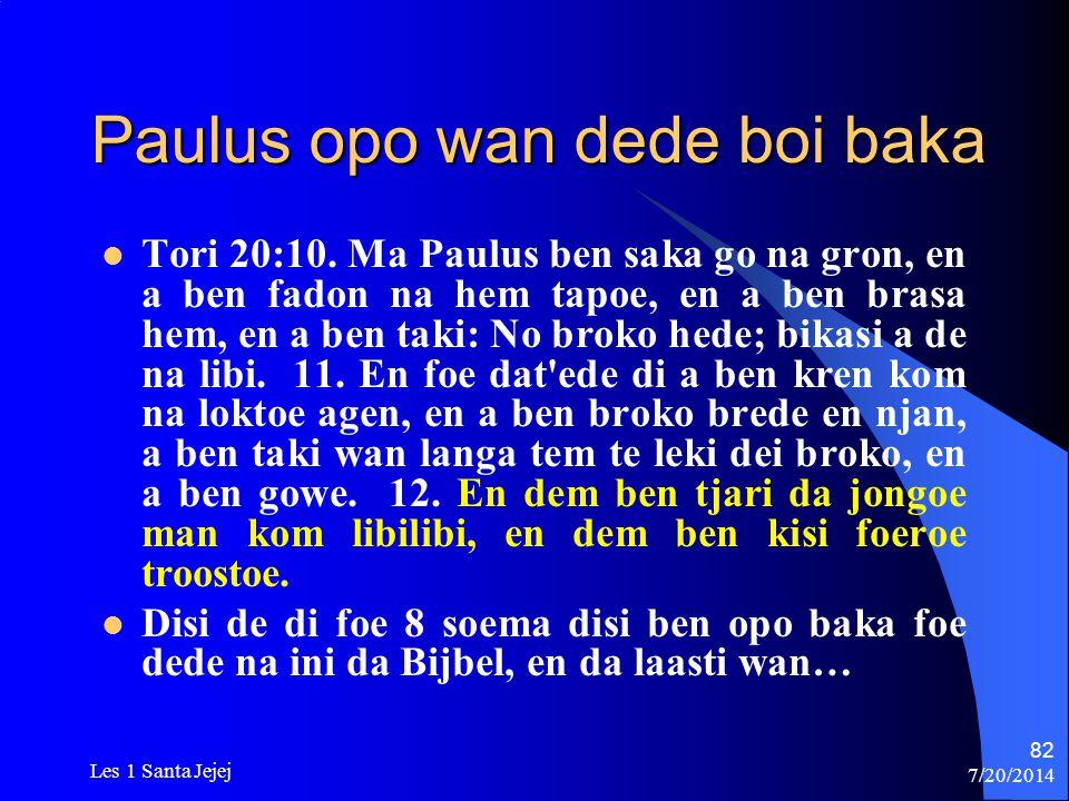 Paulus opo wan dede boi baka