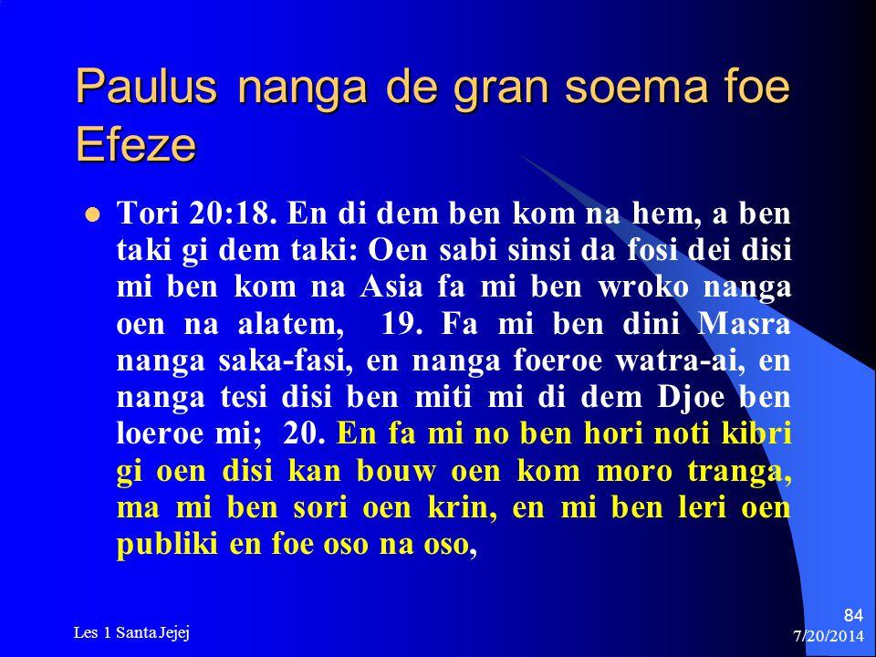 Paulus nanga de gran soema foe Efeze