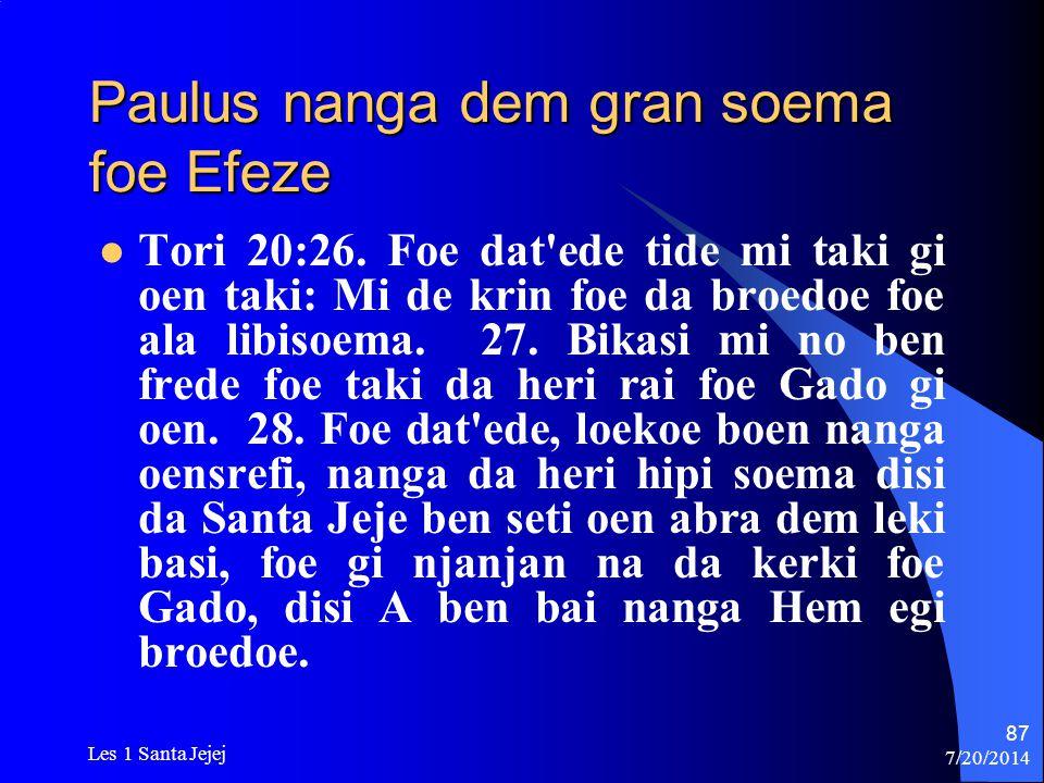 Paulus nanga dem gran soema foe Efeze