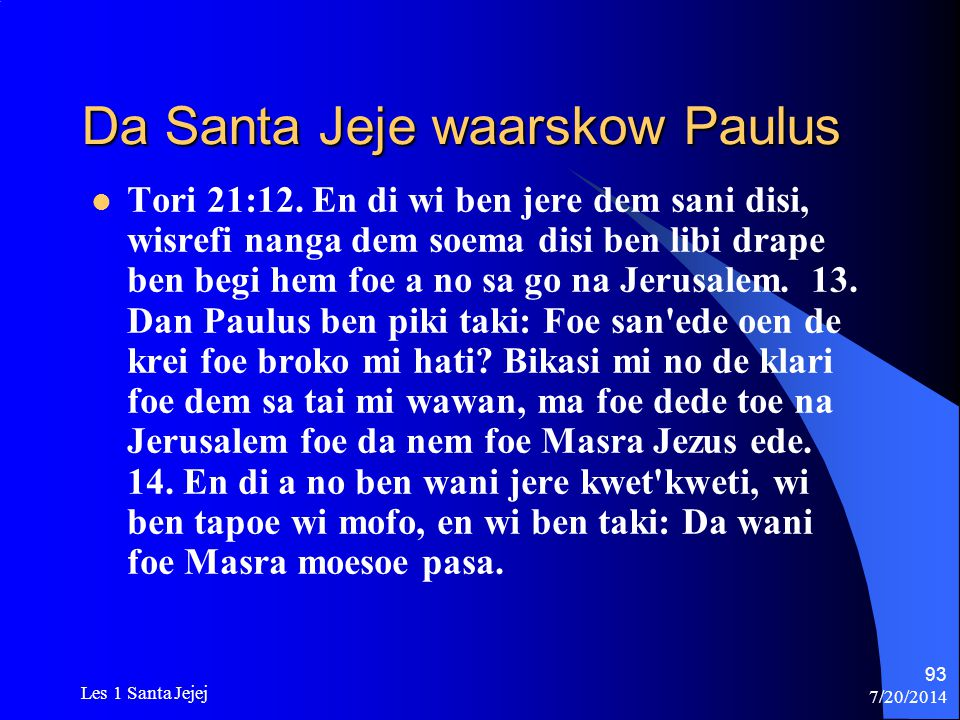 Da Santa Jeje waarskow Paulus
