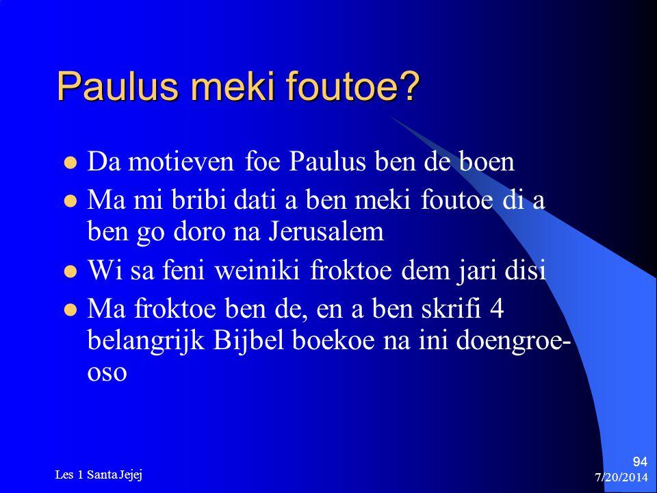 Paulus meki foutoe Da motieven foe Paulus ben de boen
