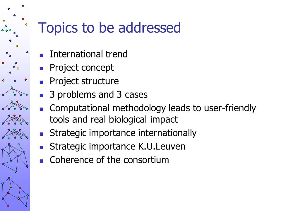 Topics to be addressed International trend Project concept