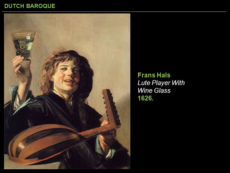 Frans Hals Lute Player With Wine Glass 1626.