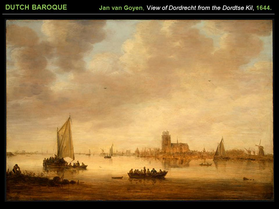 Jan van Goyen, View of Dordrecht from the Dordtse Kil, 1644.