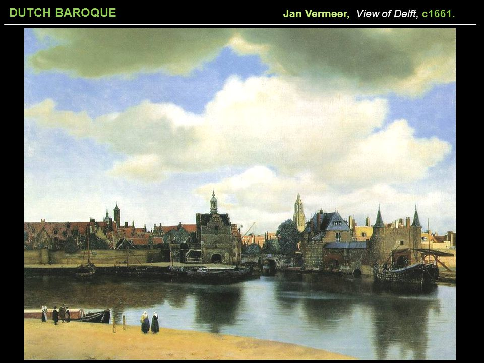 Jan Vermeer, View of Delft, c1661.