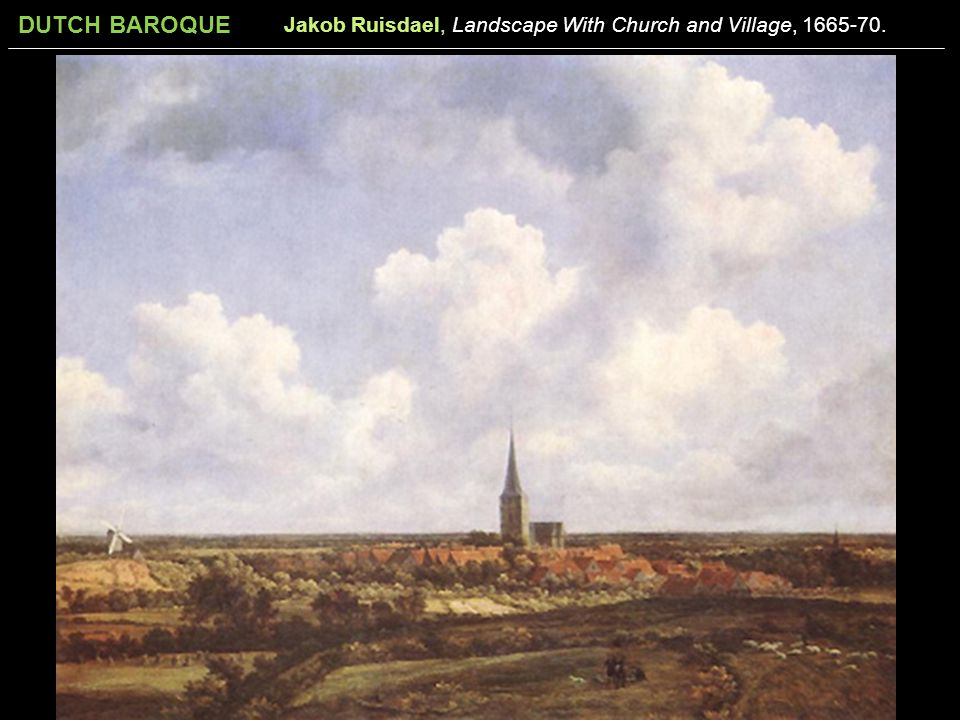 Jakob Ruisdael, Landscape With Church and Village, 1665-70.