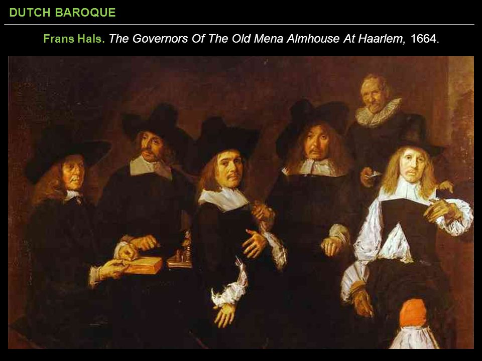 Frans Hals. The Governors Of The Old Mena Almhouse At Haarlem, 1664.