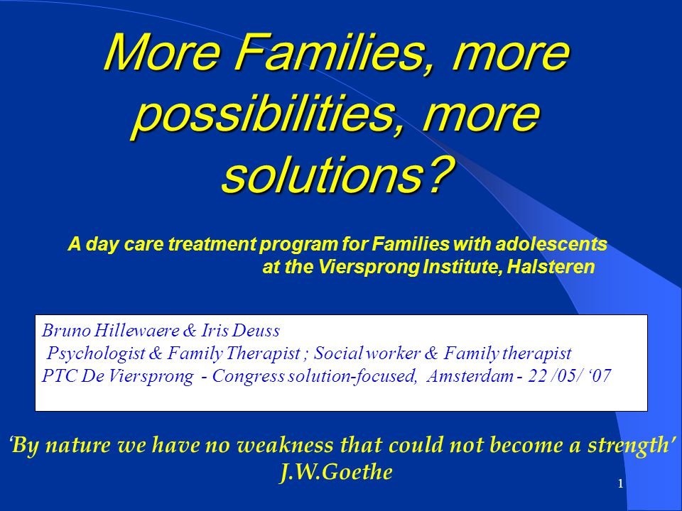 More Families, more possibilities, more solutions