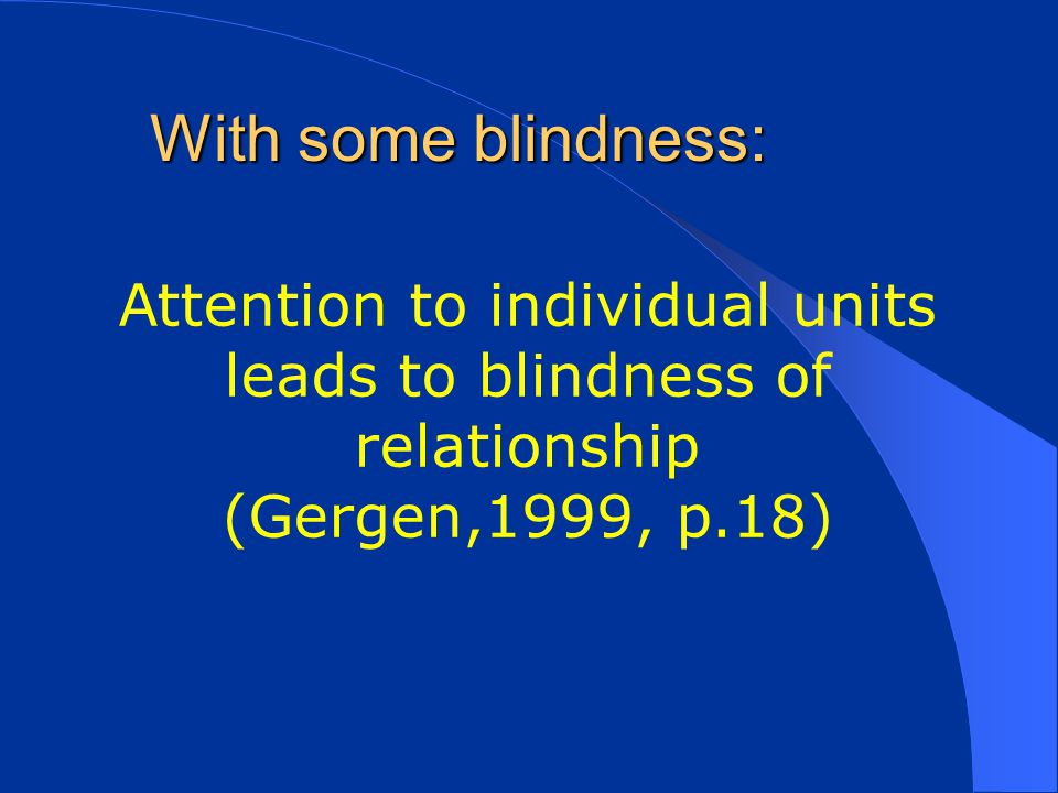 Attention to individual units leads to blindness of relationship