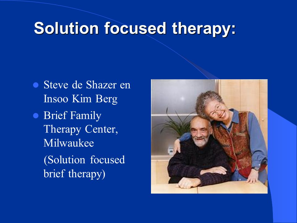 Solution focused therapy: