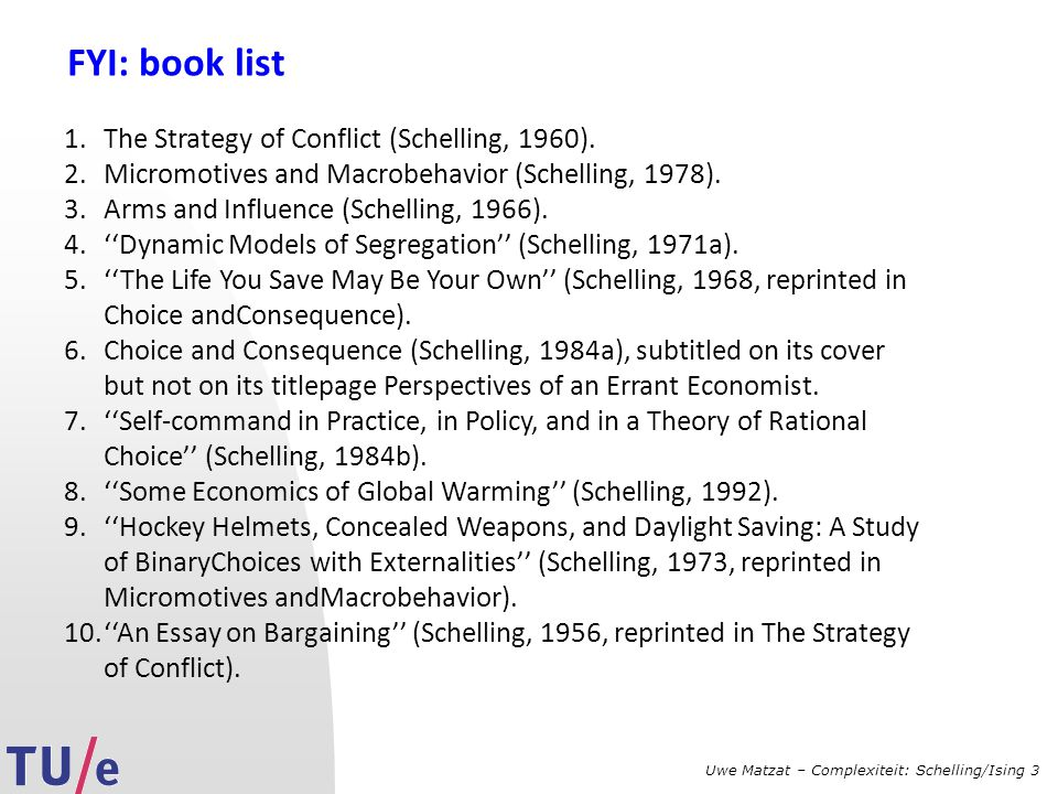 FYI: book list The Strategy of Conflict (Schelling, 1960).