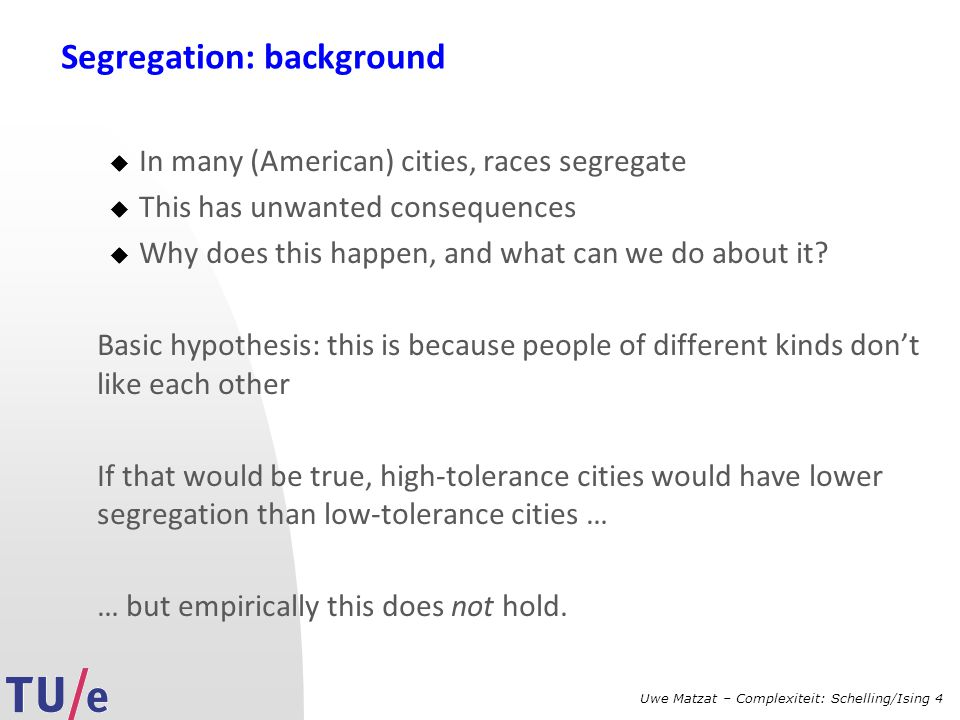 Segregation: background