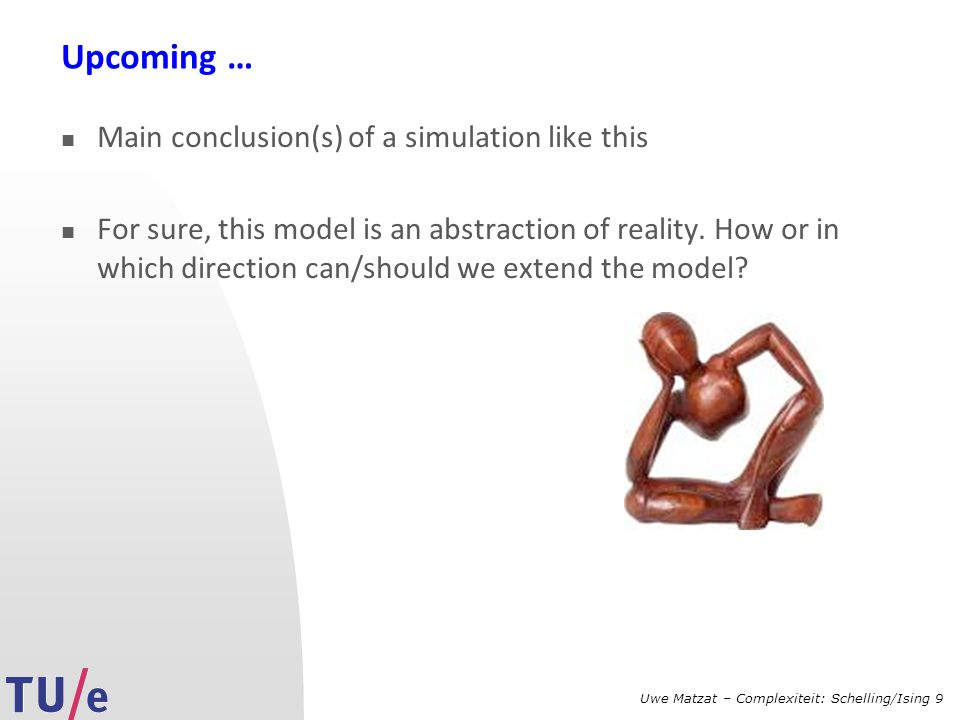 Upcoming … Main conclusion(s) of a simulation like this