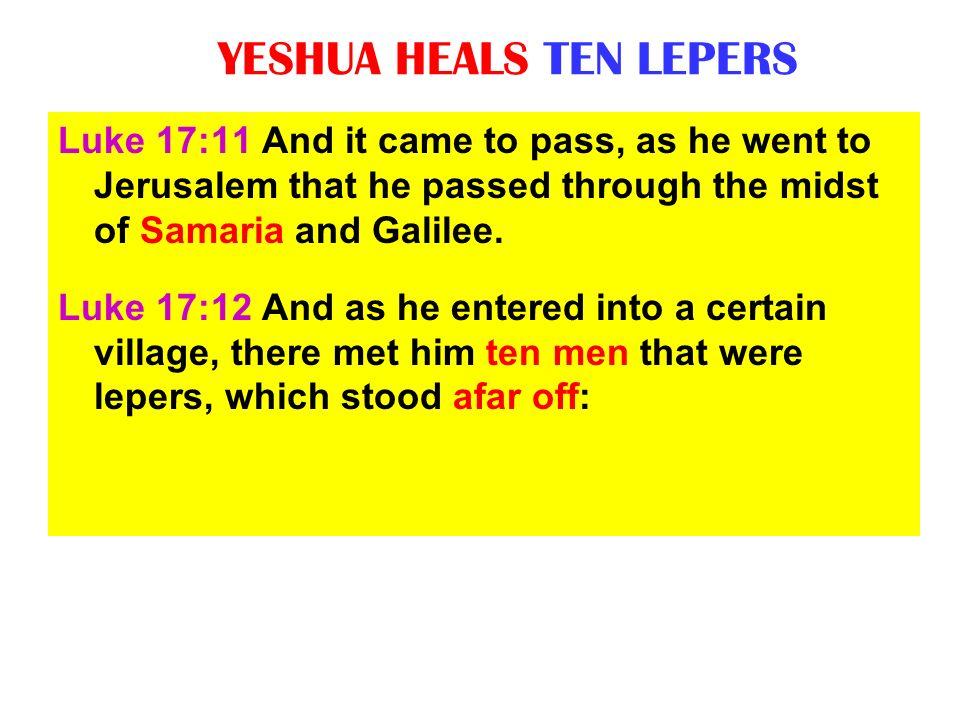 YESHUA HEALS TEN LEPERS