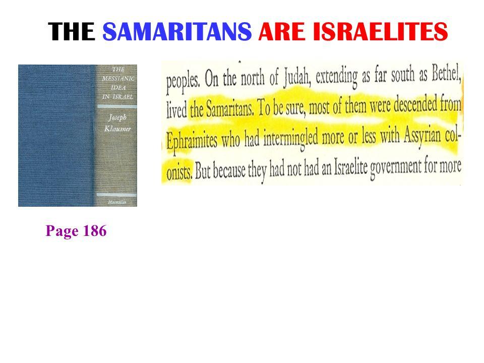 THE SAMARITANS ARE ISRAELITES
