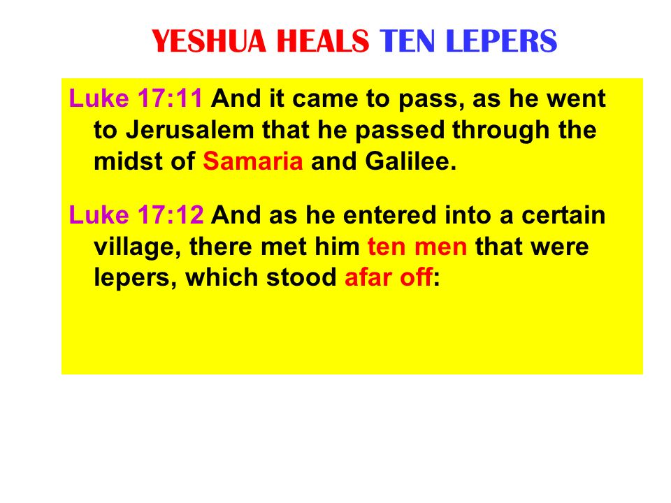 YESHUA HEALS TEN LEPERS