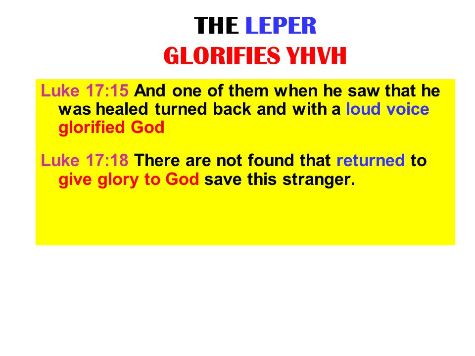 THE LEPER GLORIFIES YHVH