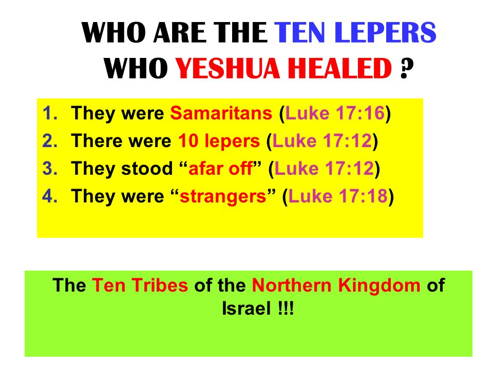 WHO ARE THE TEN LEPERS WHO YESHUA HEALED