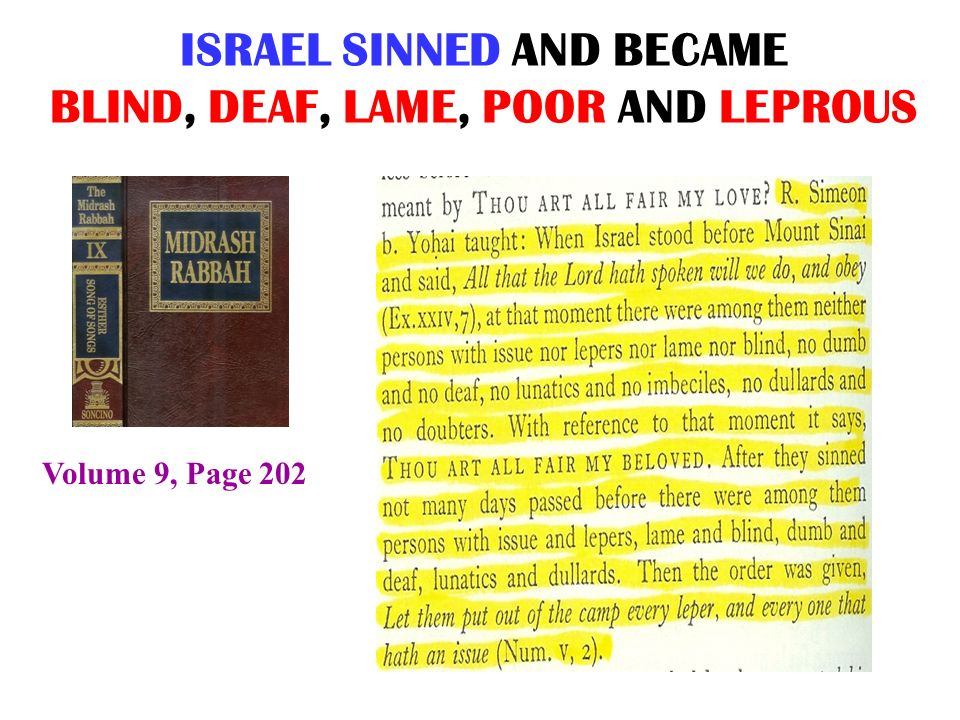 ISRAEL SINNED AND BECAME BLIND, DEAF, LAME, POOR AND LEPROUS