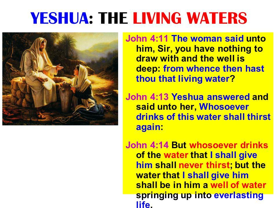 YESHUA: THE LIVING WATERS