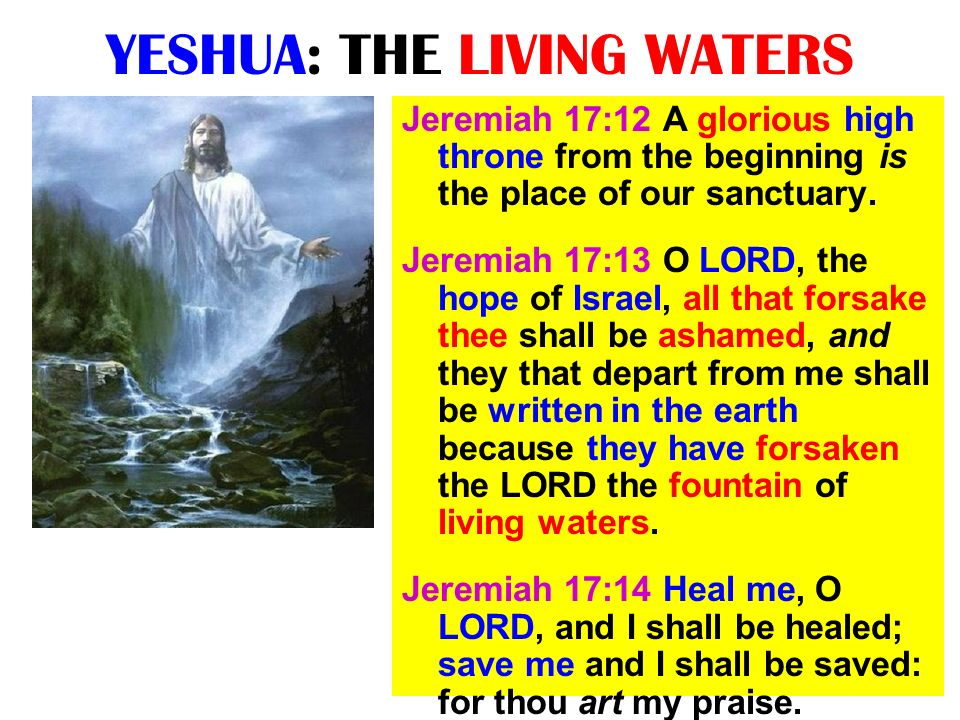 YESHUA: THE LIVING WATERS