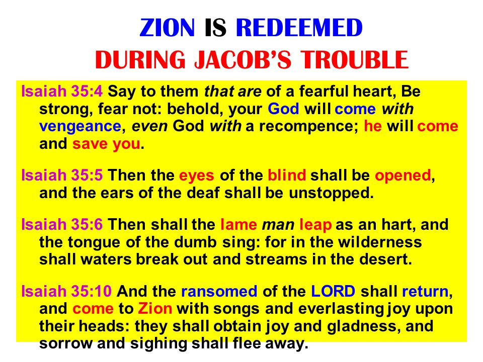 ZION IS REDEEMED DURING JACOB'S TROUBLE