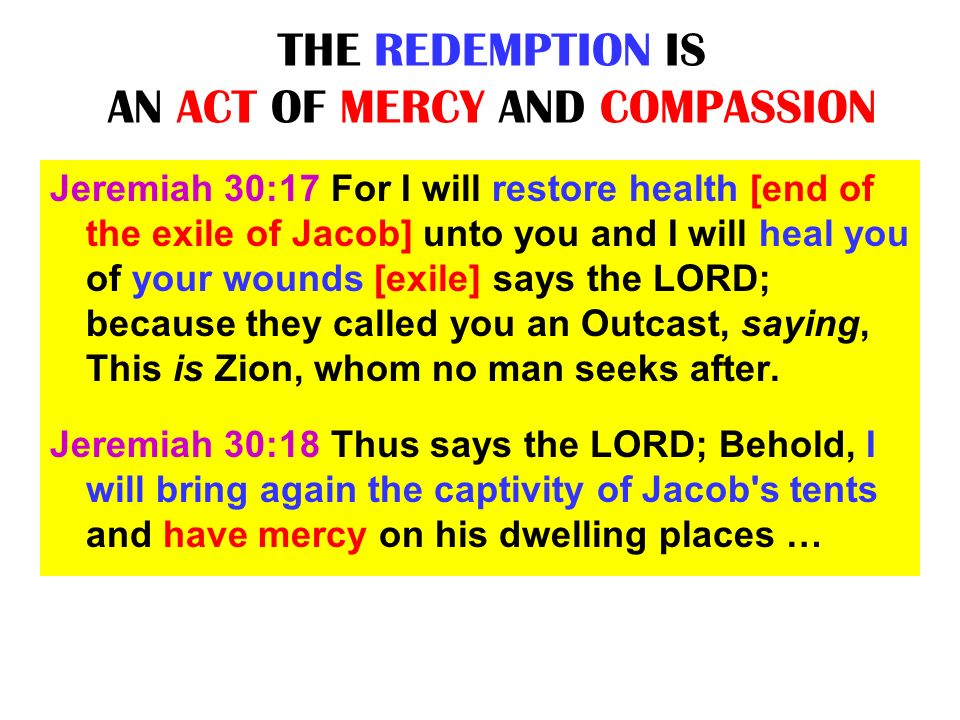 THE REDEMPTION IS AN ACT OF MERCY AND COMPASSION