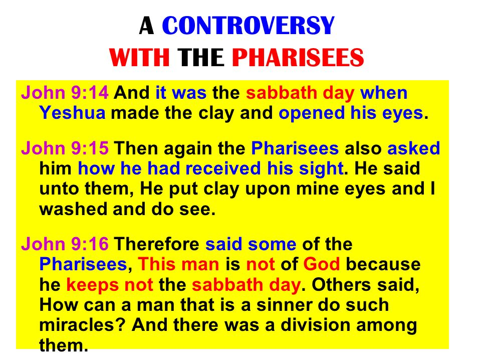 A CONTROVERSY WITH THE PHARISEES