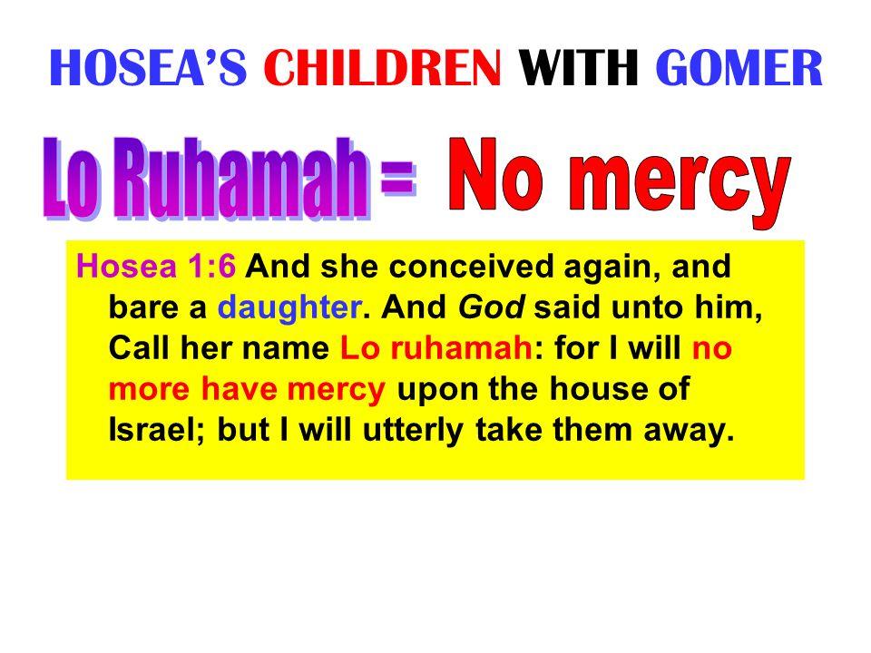 HOSEA'S CHILDREN WITH GOMER