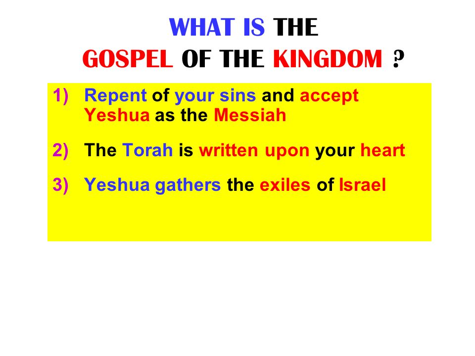 WHAT IS THE GOSPEL OF THE KINGDOM