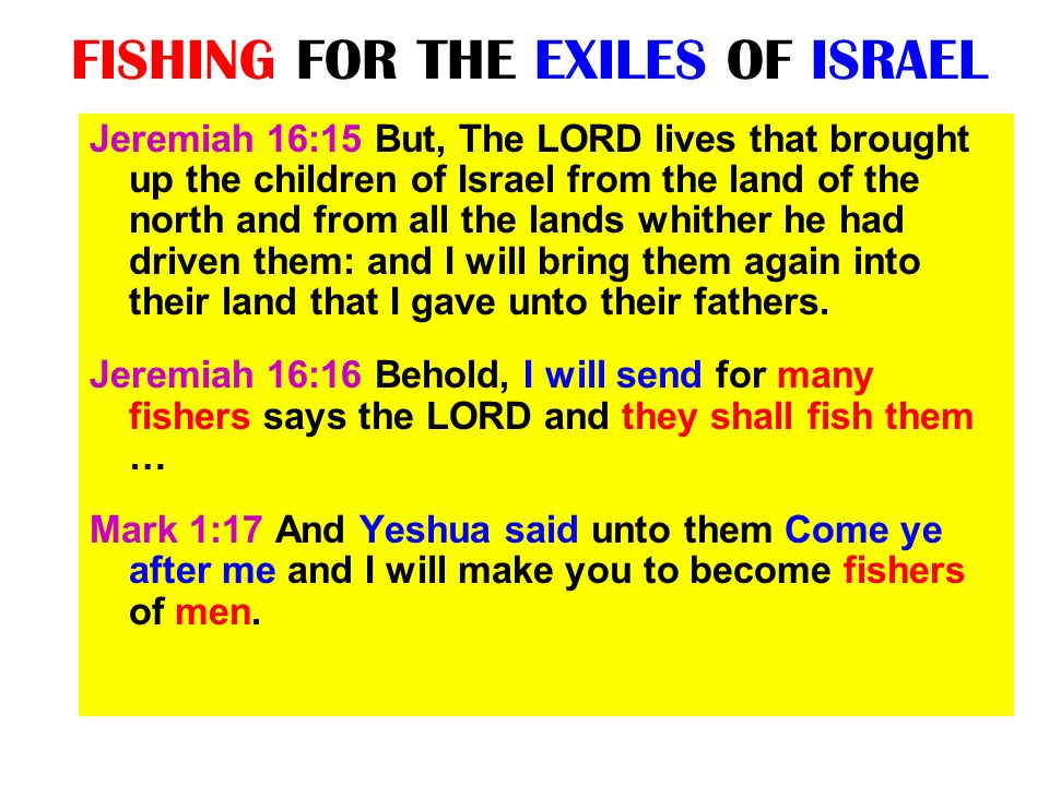 FISHING FOR THE EXILES OF ISRAEL