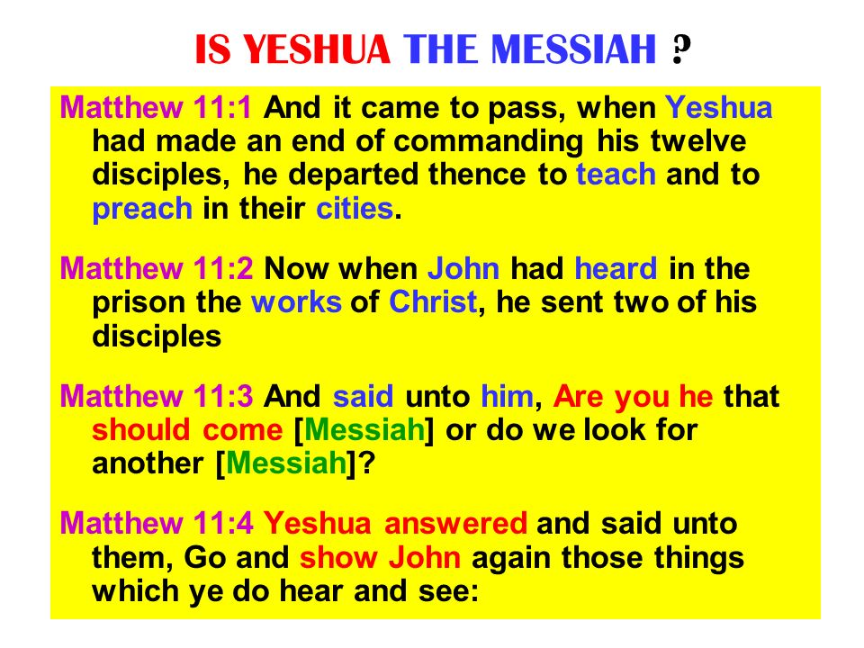 IS YESHUA THE MESSIAH