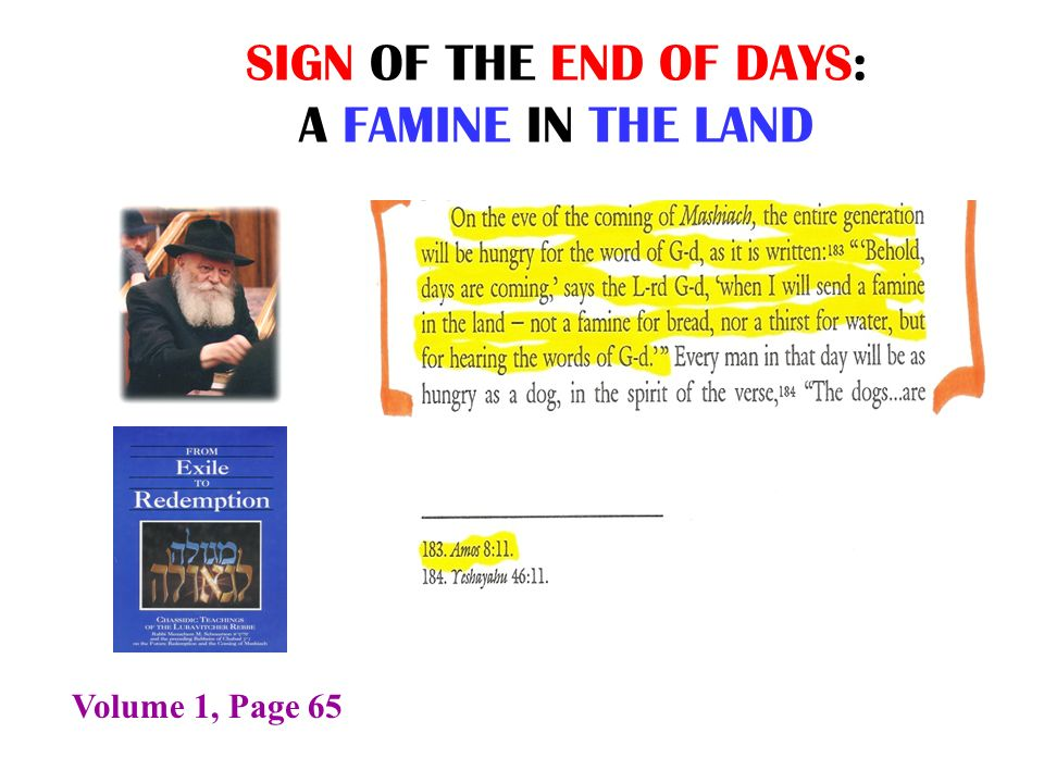 SIGN OF THE END OF DAYS: A FAMINE IN THE LAND