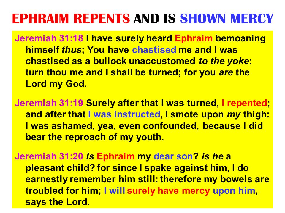 EPHRAIM REPENTS AND IS SHOWN MERCY