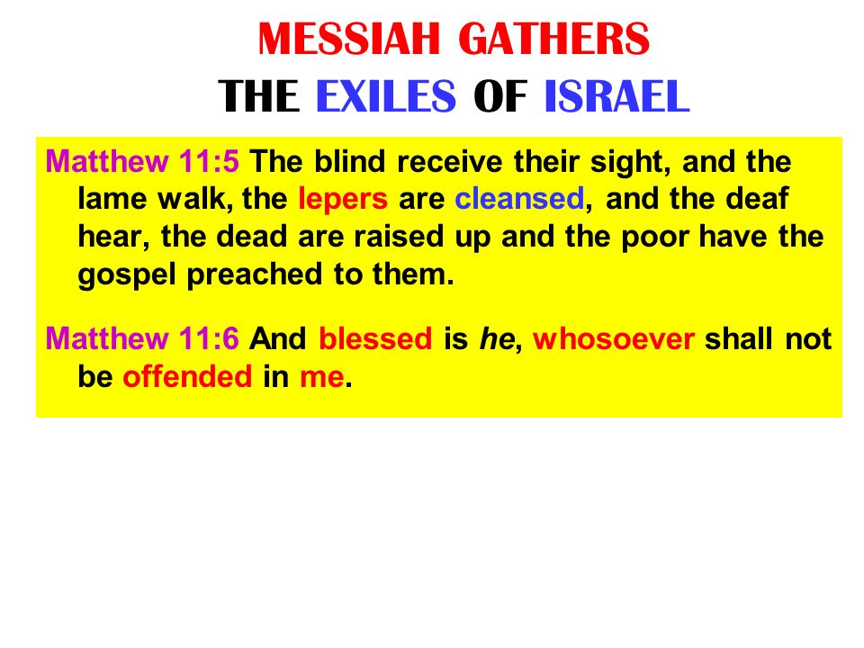 MESSIAH GATHERS THE EXILES OF ISRAEL