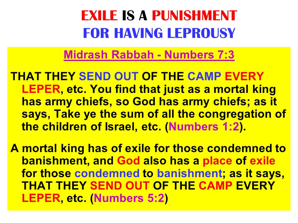 EXILE IS A PUNISHMENT FOR HAVING LEPROUSY