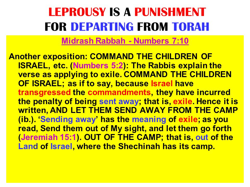 LEPROUSY IS A PUNISHMENT FOR DEPARTING FROM TORAH