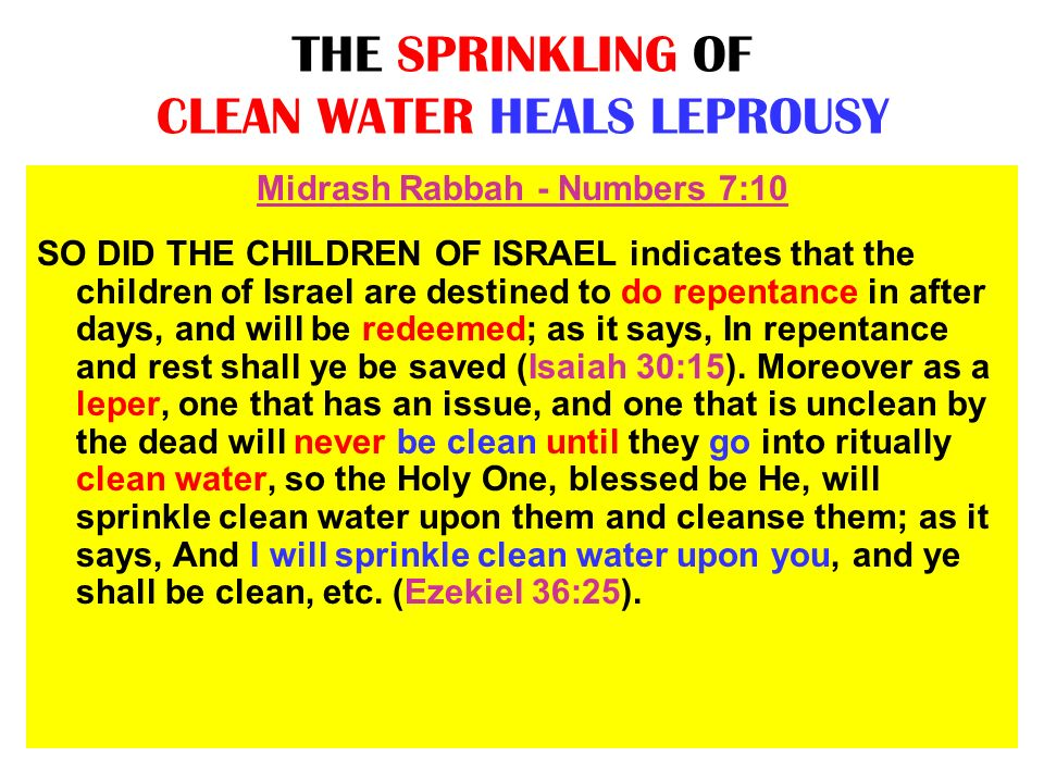 THE SPRINKLING OF CLEAN WATER HEALS LEPROUSY
