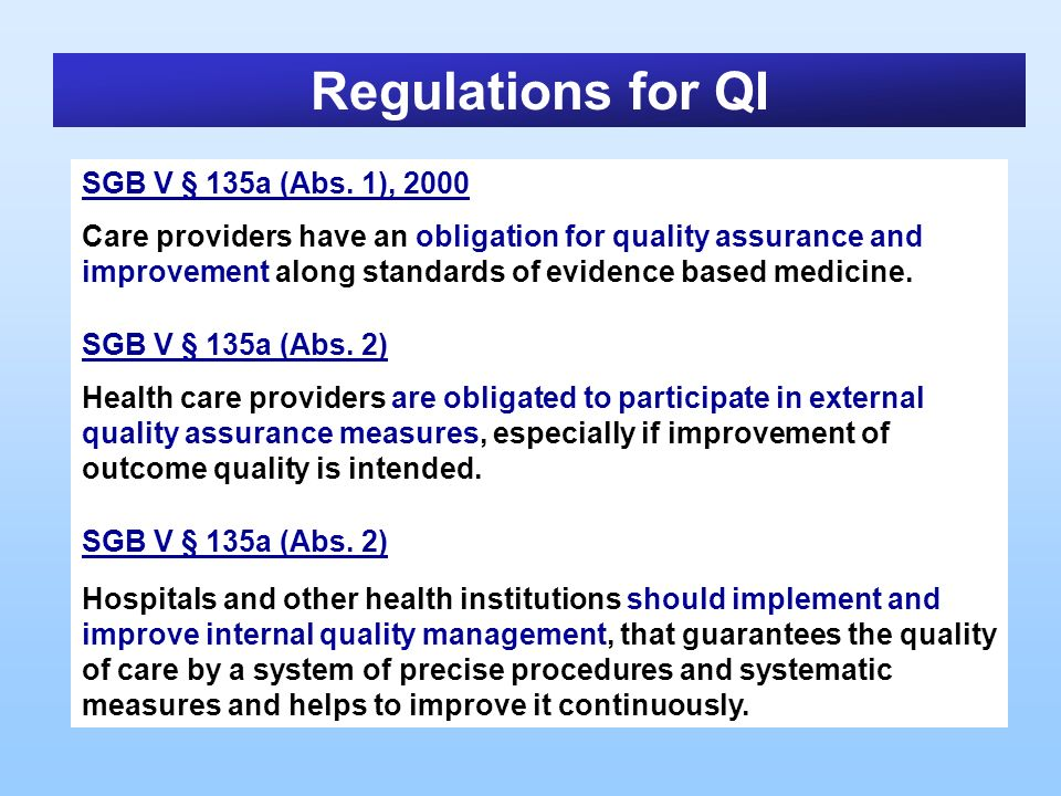 Regulations for QI SGB V § 135a (Abs. 1), 2000
