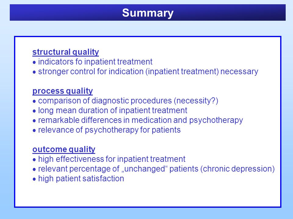 Summary structural quality indicators fo inpatient treatment