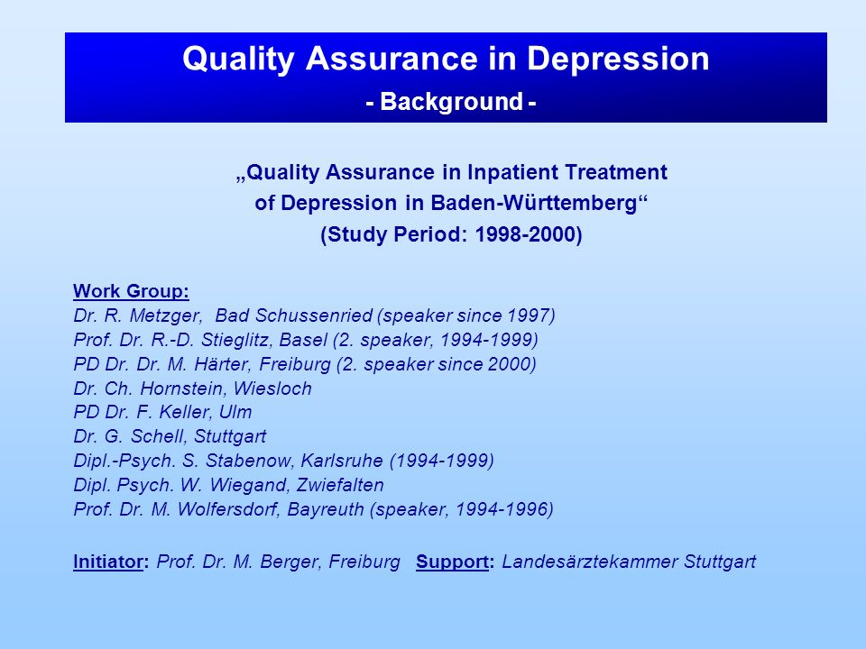 Quality Assurance in Depression - Background -