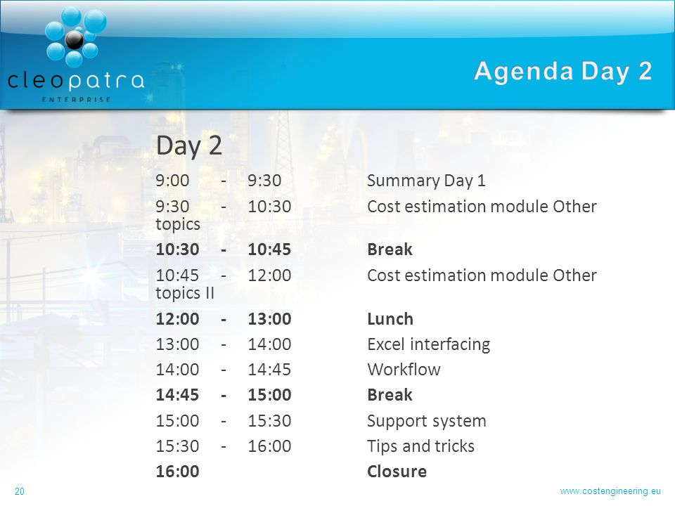 Day 2 Agenda Day 2 9:00 - 9:30 Summary Day 1