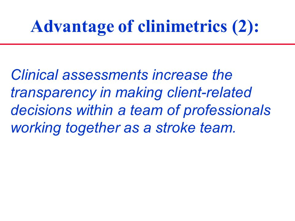 Advantage of clinimetrics (2):