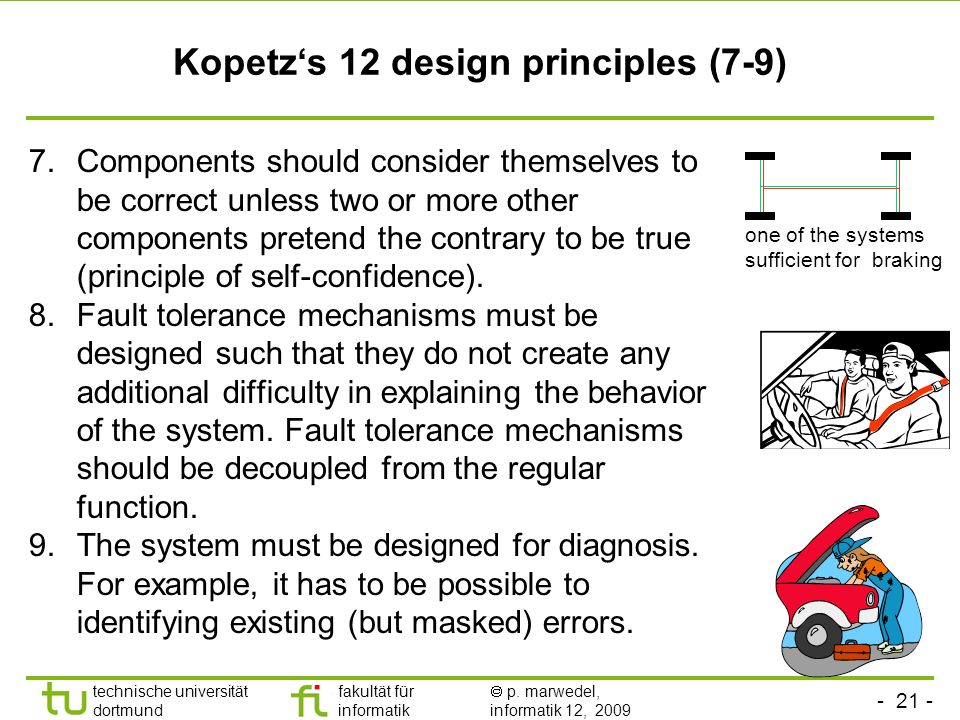 Kopetz's 12 design principles (7-9)