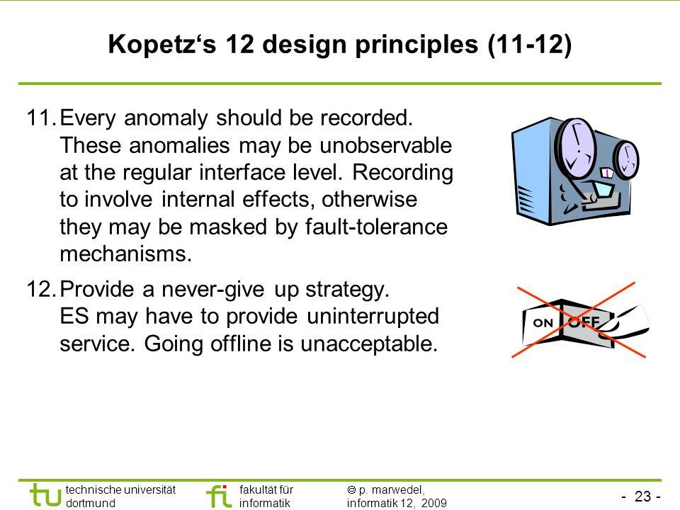 Kopetz's 12 design principles (11-12)