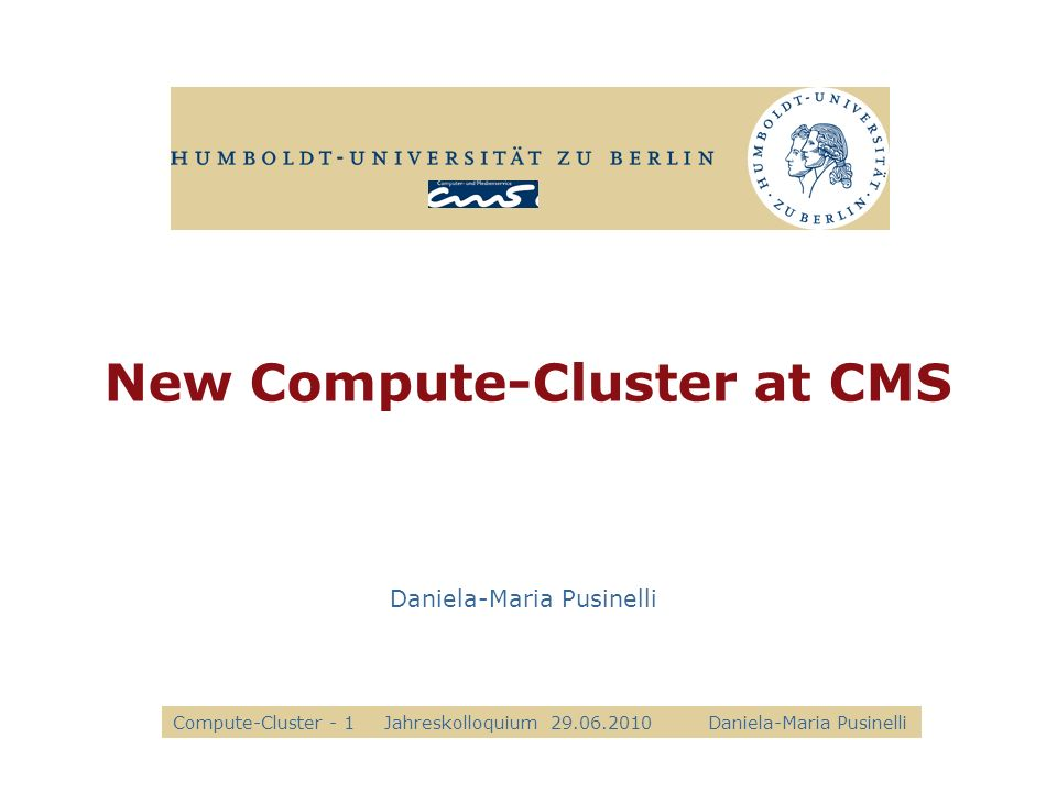 New Compute-Cluster at CMS