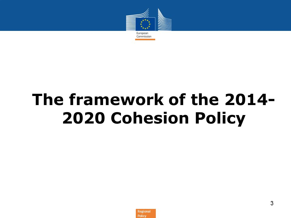 The framework of the Cohesion Policy