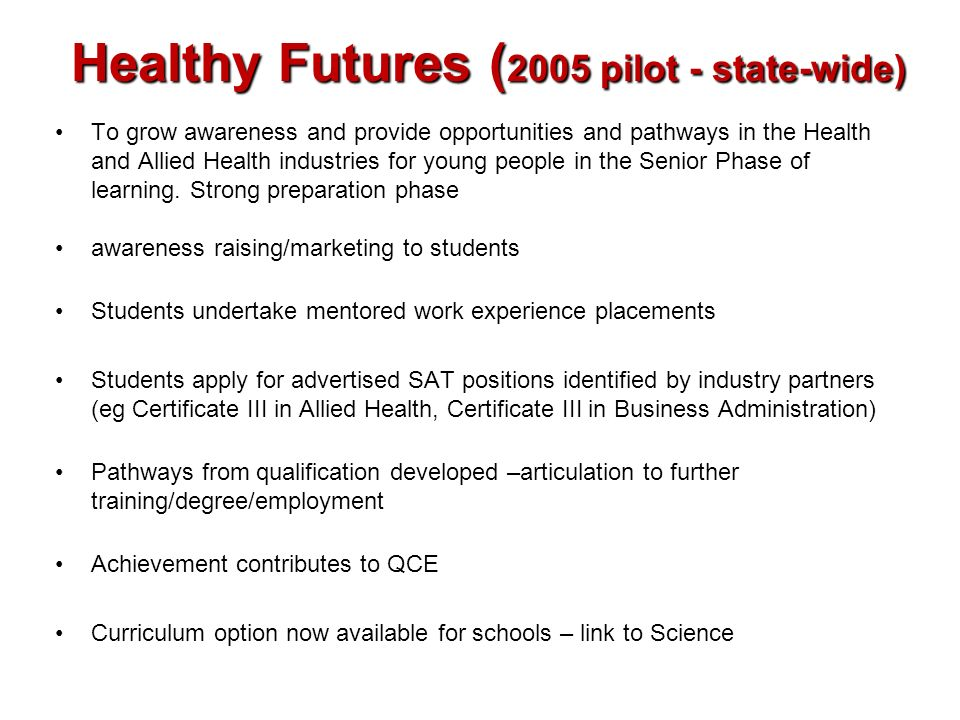 Healthy Futures (2005 pilot - state-wide)