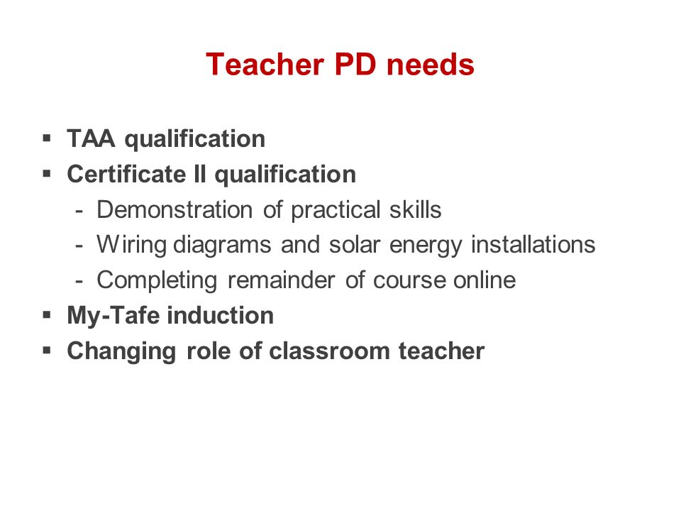 Teacher PD needs TAA qualification Certificate II qualification